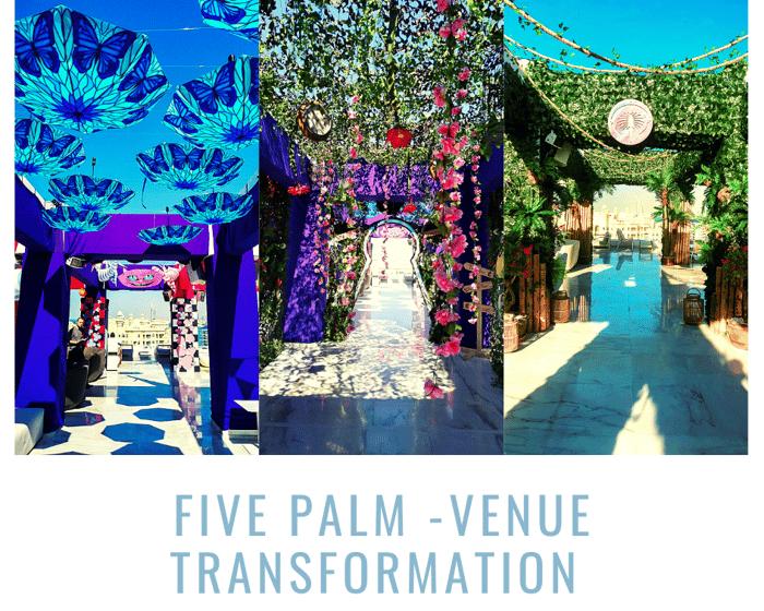 Five palm -venue transformation